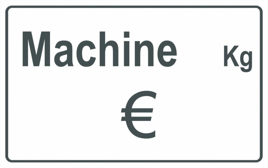 Panneau Affichage Prix/Capacité Machine standard
